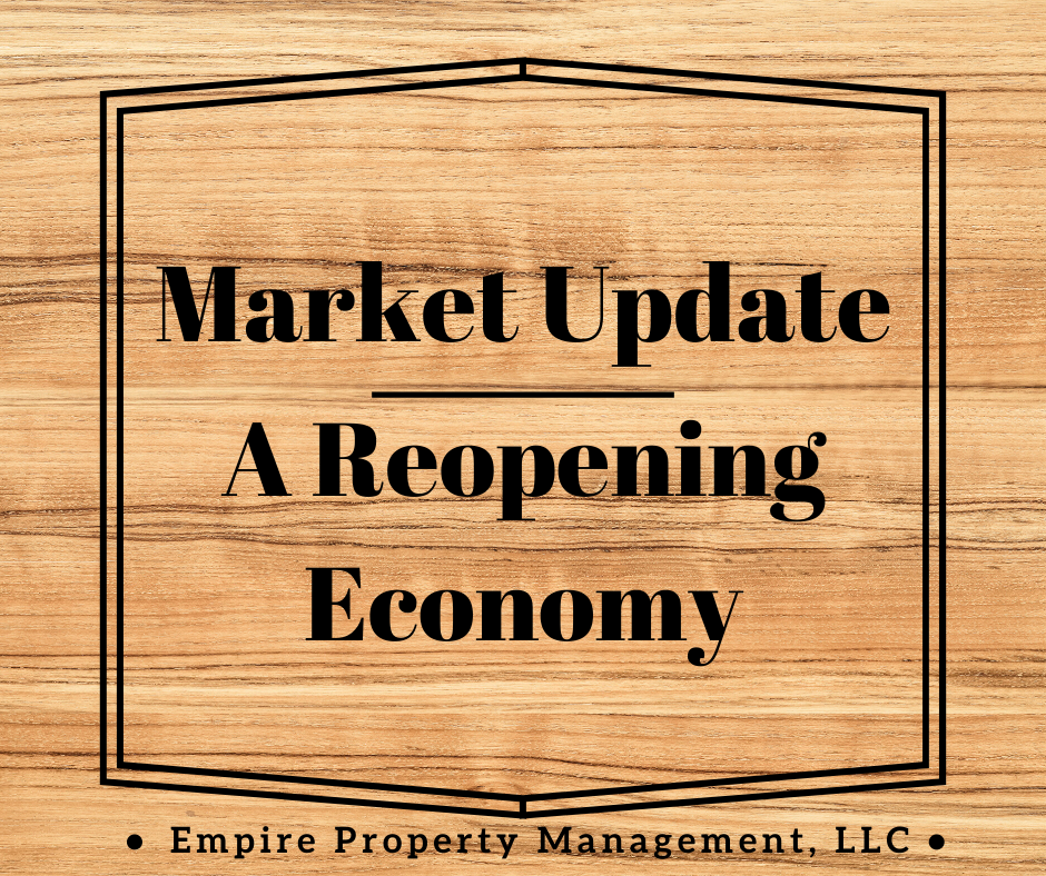 Market Update- A Reopening Economy