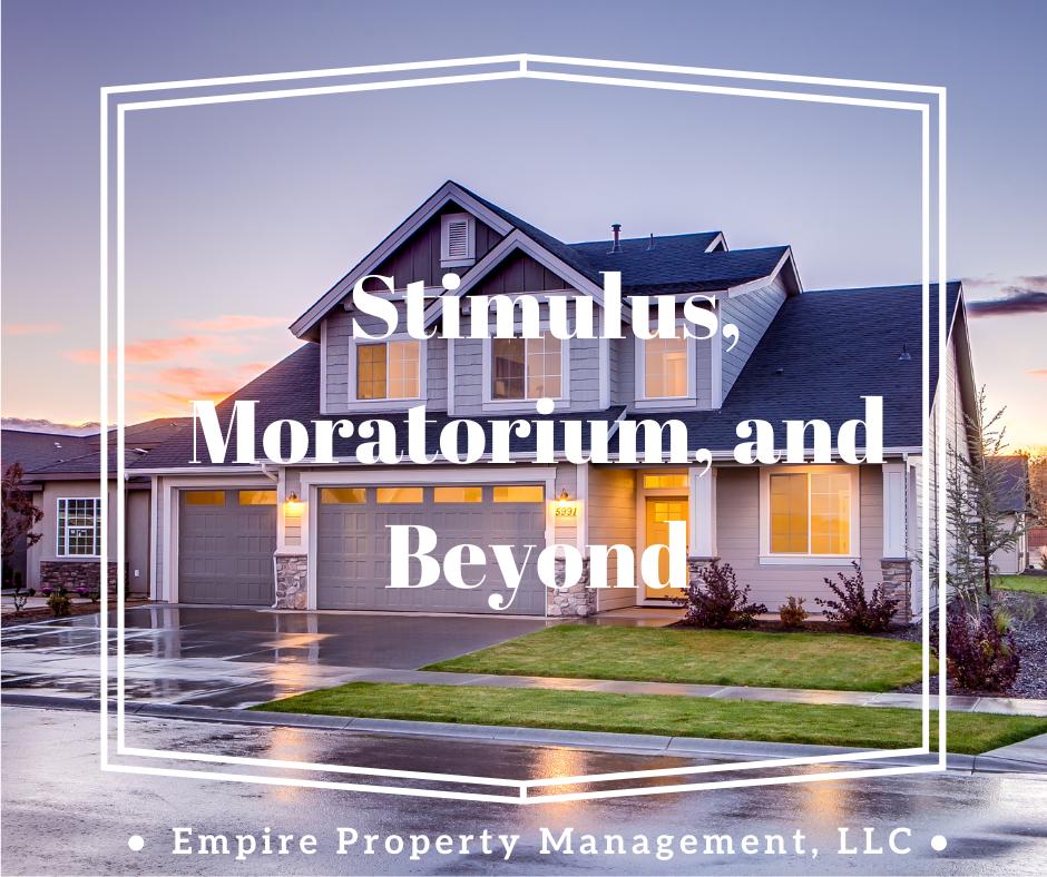 Market Update: Stimulus, Moratorium, and Beyond